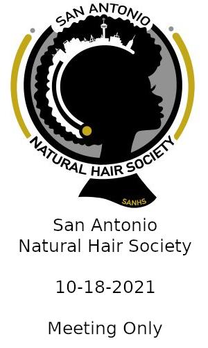 Meeting - San Antonio Natural Hair Society-II 10-18-2021